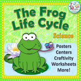 Life Cycles FROG LIFE CYCLE Unit with Craftivity
