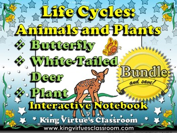 Life Cycles: Interactive Notebook BUNDLE - White-Tailed Deer, Butterfly, Plant