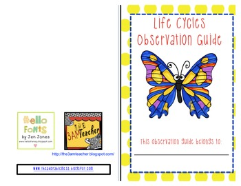 Life Cycles Observation Journal: Butterflies