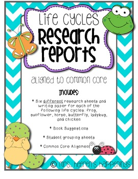Life Cycles Research Reports (Common Core Aligned)