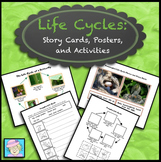 Life Cycles: Story Cards, Posters, & Activities for 7 Plants & Animals