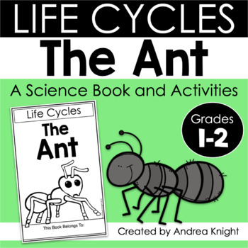 Life Cycles:  The Ant  {Books and Activities for K-2}