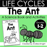 The Life Cycle of an Ant (A Science Book and Activities for K-2)