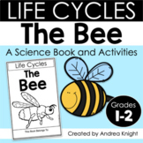 The Life Cycle of a Bee: A Science Book and Activities for Grades 1-2
