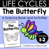 The Life Cycle of a Butterfly (A Science Book and Activiti
