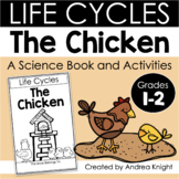 The Life Cycle of a Chicken: A Science Book and Activities for Grades 1-2
