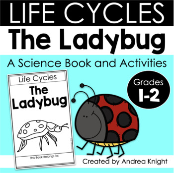 Life Cycles:  The Ladybug  {Books and Activities for K-2}