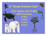 Life Cycles and Traits of Organisms- A NGSS 3rd Grade Unit