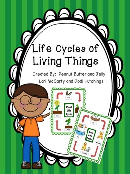 Life Cycles of Living Things