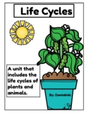 Life Cycles of Plants and Animals
