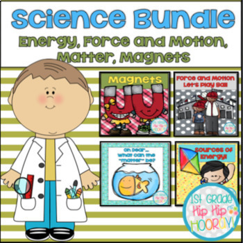 Science Bundle #1...Magnets, Matter, Energy, Force and Motion