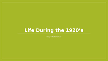 Life During the 1920's