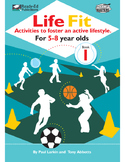 Life Fit Book 1: Activities To Foster An Active Lifestyle