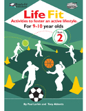 Life Fit Book 2: Activities To Foster An Active Lifestyle