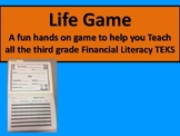 Life Game Fun Hands on Way 2 Cover all 3rd Financial Literacy TEKS 3.9ABCDEF