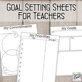 Goal Setting Worksheets for Teachers