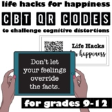 Life Hacks for Happiness: Challenge Cognitive Distortions