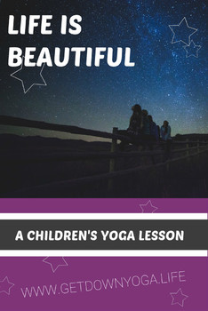 Life Is Beautiful: Children's Yoga Lesson