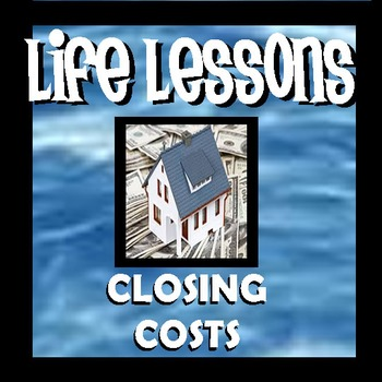Closing Costs - Life Lessons