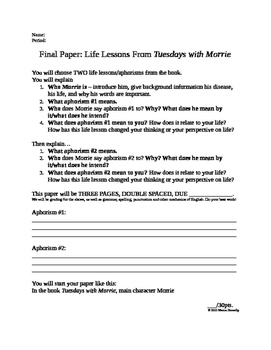 Life Lessons From Morrie - Tuesdays with Morrie Final Paper