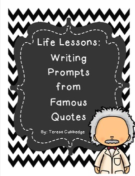 Life Lessons: Using Famous Quotes in Writing