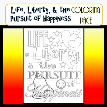 Life, Liberty, & Pursuit of Happiness COLORING PAGE- Preamble to Declaration