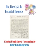 Life, Liberty, and the Pursuit of Happiness - Declaration of Independence