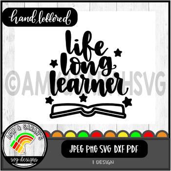 Life Long Learner SVG Design