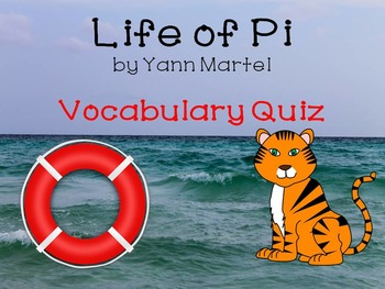 Life Of Pi by Yann Martel Vocabulary Quiz