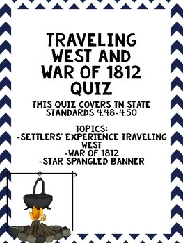 Life Out West and War of 1812 Quiz