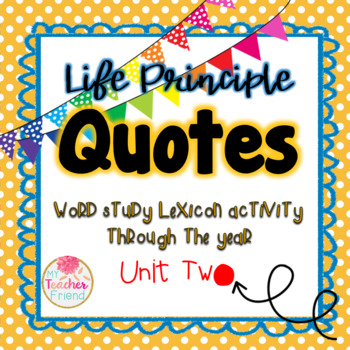 Life Principle Word Study Lexicon Activity Through the Year (Unit 2)