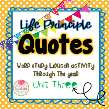 Life Principle Word Study Lexicon Activity Through the Year (Unit 3)