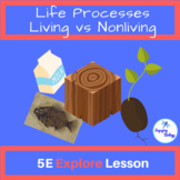 Life Processes 5E Explore Activity