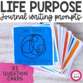 Life Purpose Writing Prompts and Conversation Starters