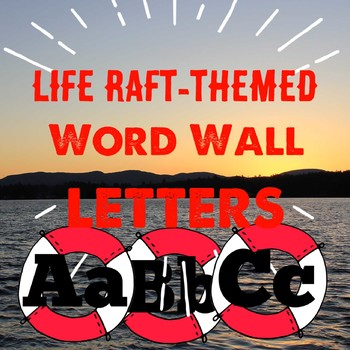 Life-Raft Themed Word Wall Letters
