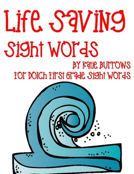 Life Saving Sight Words- Dolch First Grade List