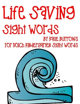 Life Saving Sight Words- Dolch Kindergarten List