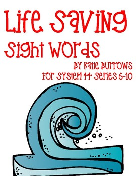 Life Saving Sight Words- System 44 Series 6 to 10