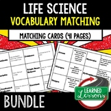 Life Science Vocabulary Matching BUNDLE  (Life Science Bundle)