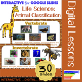 Life Science: Animal Classification for Google Classroom