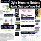 Life Science Biology Digital Interactive Notebook (The Plant Kingdom-Part 1)