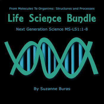 Life Science Bundle:  Next Generation Science MS-LS1: 1-8