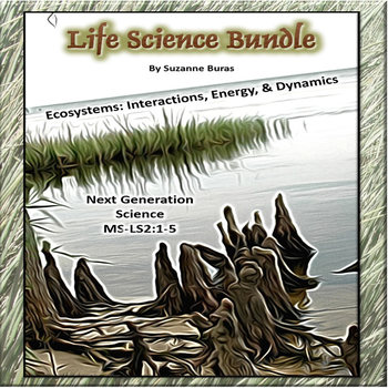 Life Science Bundle:  Next Generation Science MS-LS2:  All 5 Standards