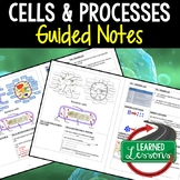 Life Science Cells and Processes Guided Notes