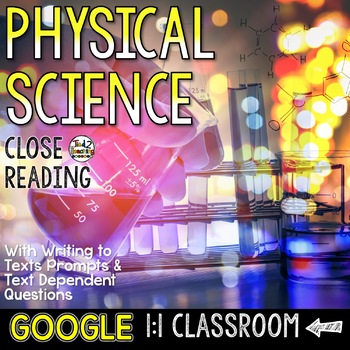 Physical Science Close Reading Passages for Google Classroom