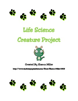 Life Science:  Create a Creature Project