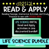 Life Science DIGITAL Read and Apply {GROWING} Bundle