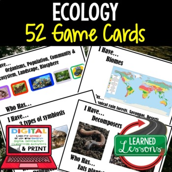 Life Science Ecology 52 I Have Who Has  Game Cards