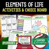 Life Science Elements of Life Activities, Choice Board, Print & Digital, Google
