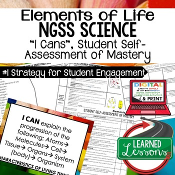 Life Science Elements of Life Student Self Assessment of Mastery I Cans